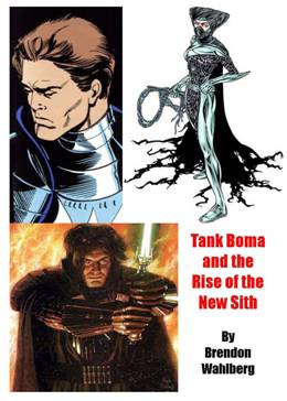 Tank Boma and the Rise of the New Sith