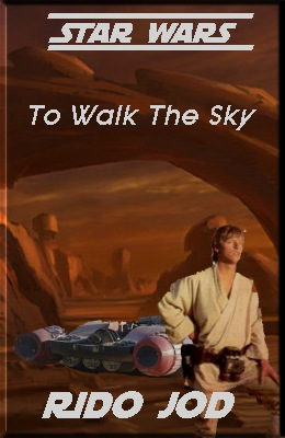 To Walk the Sky