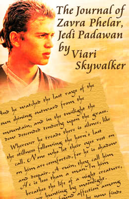 The Journal of Zavra Phelar, Jedi Padawan