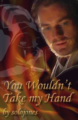 You Wouldn't Take my Hand