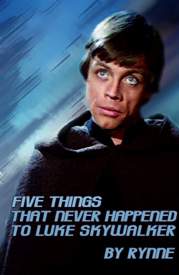 Five Things That Never Happened to Luke Skywalker