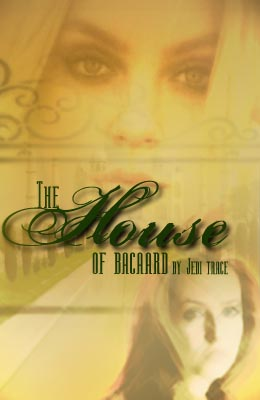 The House of Bacaard