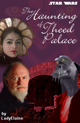 The Haunting of Theed Palace